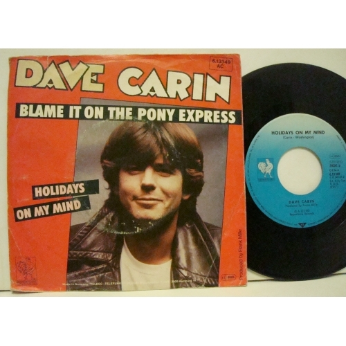 Dave Carin - Blame It On The Pony Express  - Vinyl - 7""