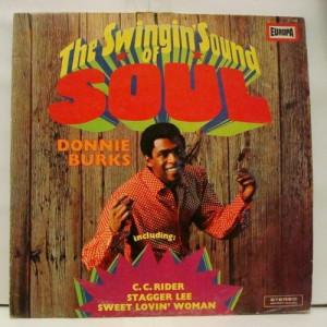 Donnie Burks - The Swingin' Sound Of Soul - Vinyl Record - LP