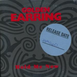 Golden Earring - Hold Me Now  - CD - Single