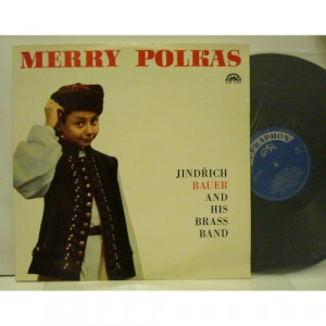Jindrich Bauer Brass Band - Merry Polkas - Vinyl - LP
