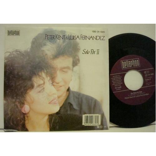 "Luisa Fernandez & Peter Kent - Solo Por Ti  - Vinyl - 7"""