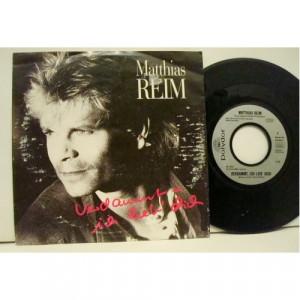 """Matthias Reim - Verdammt, Ich Lieb' Dich  - Vinyl - 7"""""""