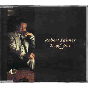 Robert Palmer - True Love  - CD - Single