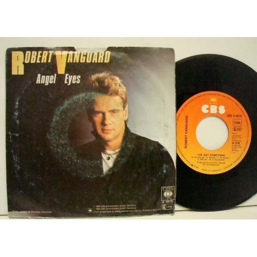 "Robert Vanguard - Angel Eyes  - Vinyl - 7"""