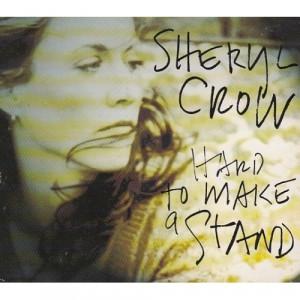 Sheryl Crow - Hard To Make A Stand - CD - Single