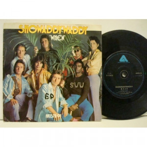 Showaddywaddy - When  - Vinyl Record - 7""