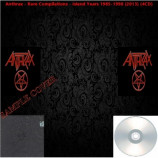 Anthrax - Rare Compilations - Island Years 1985-1990 (2013)