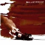 Bulletproof - Bulletproof
