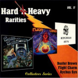 Rychus Syn / Flight Charm / Buster Brown - Hard N' Heavy Rarities: Vol. 11