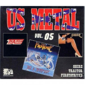 Shire / Traitor  / Firstryke  - US Metal Vol. 05  - CD - Compilation