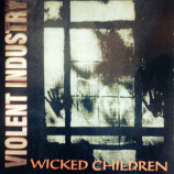 Violent Industry - Wicked Children