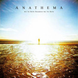 ANATHEMA - We're Here Because We're Here