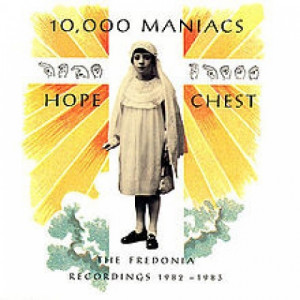 10,000 Maniacs - Hope Chest (The Fredonia Recordings) - Cass, Comp - Tape - Cassete