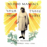 10,000 Maniacs - Hope Chest (The Fredonia Recordings 1982 - 1983) - CD, Comp