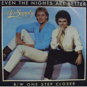 """Air Supply - Even the Nights Are Better - 7 - Vinyl - 7"""""""