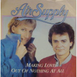Air Supply - Making Love Out Of Nothing At All - 7