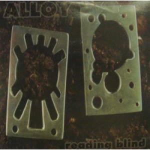 "Alloy - Reading Blind - 7 - Vinyl - 7"""