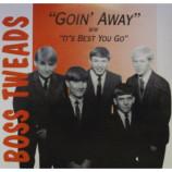 Boss Tweads - Goin' Away - 7