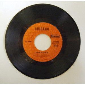 Chicago - Lowdown - 7 - Vinyl - 7""