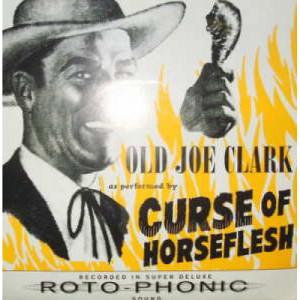 "Curse of Horseflesh - Old Joe Clark - 7 - Vinyl - 7"""