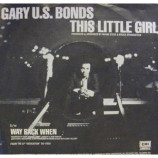 Gary U.S. Bonds - This Little Girl - 7