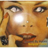 Guided By Voices - Surgical Focus - 7