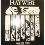 Haywire - Painless Steel - 7