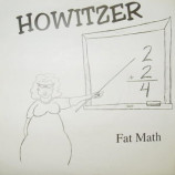 Howitzer - Fat Math - 7