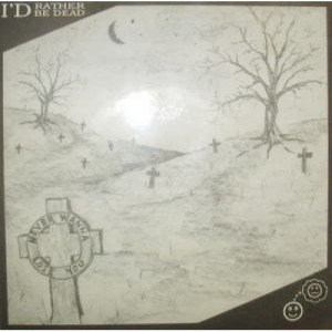 I'd Rather Be Dead - Never Wanna Lose You - 7 - Vinyl - 7""