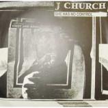 J Church - She Has No Control - 7