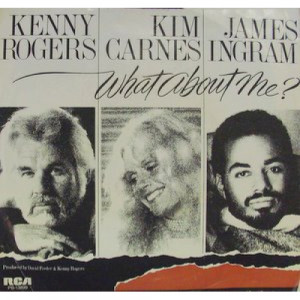 """Kenny Rogers - What About Me? - 7 - Vinyl - 7"""""""