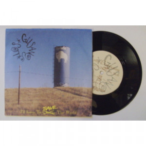 """Los Gusanos - I'd Love To Save The World - 7 - Vinyl - 7"""""""