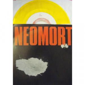 """Neomort - The Best Things In Life - 7 - Vinyl - 7"""""""