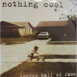 Nothing Cool - Losers Hall of Fame - 7