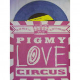 Pigmy Love Circus - King of L.A. - 7