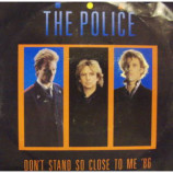 Police - Don't Stand to Close to Me '86 - 7