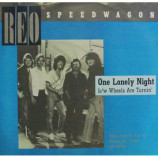 Reo Speedwagon - One Lonely Night - 7