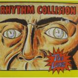 Rhythm Collision - Too Long - 7