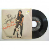 Rick Springfield - I've Done Everything For You - 7
