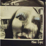 Season To Risk - Mine Eyes - 7