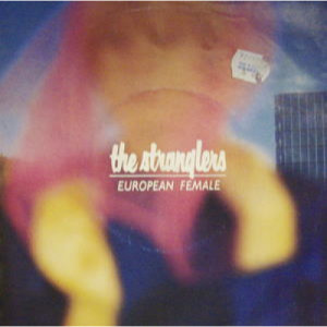 """Stranglers - European Female - 7 - Vinyl - 7"""""""