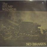 Stump Wizards - No Brakes - 7