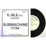 Submachine - V.M.L. Live Presents: 7/7/94 Riviera-Chicago, IL - 7