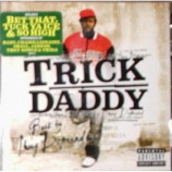 Trick Daddy - Back By Thug Demand - CD
