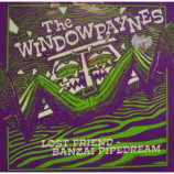 Windowpaynes - Lost Friend - 7