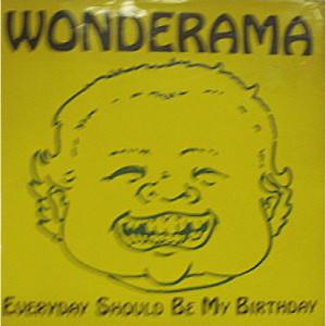 """Wonderama - Everyday Should Be My Birthday - 7 - Vinyl - 7"""""""