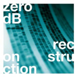 Zero dB - Reconstruction - LP