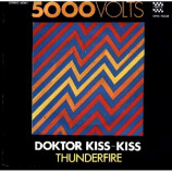 5000 Volts - Doktor Kiss-Kiss/Thunderfire