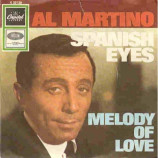 Al Martino - Spanish Eyes / Melody Of Love