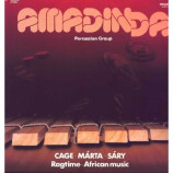 Amadinda - Cage · Marta · Sary · Reich · Ragtime · African Music